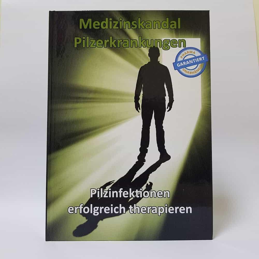 Buch Medizinskandal Pilzerkrankungen